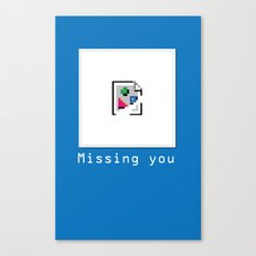 Talk Nerdy to me - Missing you Canvas Print