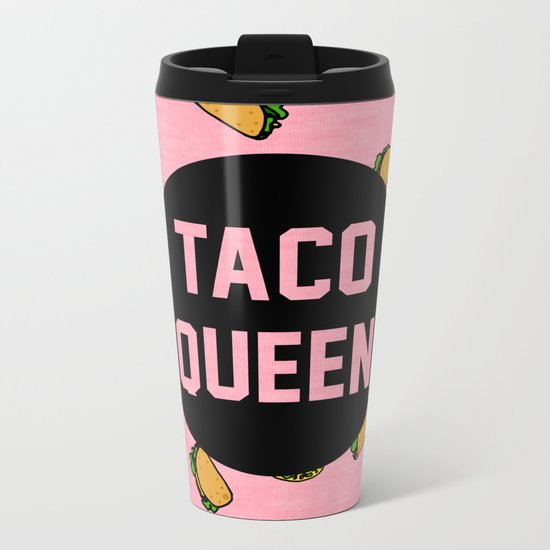 Taco Queen - pink Metal Travel Mug