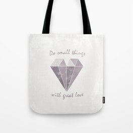 Do small things with great love - Purple & Beige Tote Bag