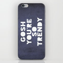 Gosh (Trendy) iPhone Skin