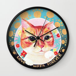 Love weed forever Wall Clock