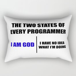 The two states of every programmer Rectangular Pillow