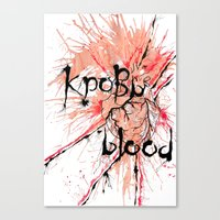 blood Canvas Prints featuring Blood by OnaElena