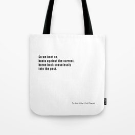 The Great Gatsby quote Tote Bag