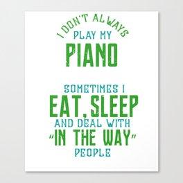 Piano Pianoman Classical Music Music Teacher Canvas Print