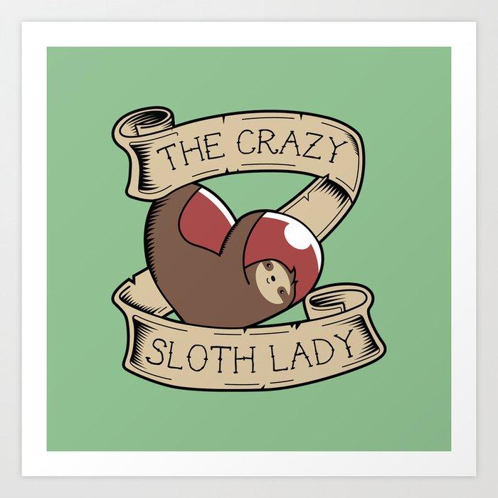 Crazy Sloth Lady Tattoo Kunstdrucke