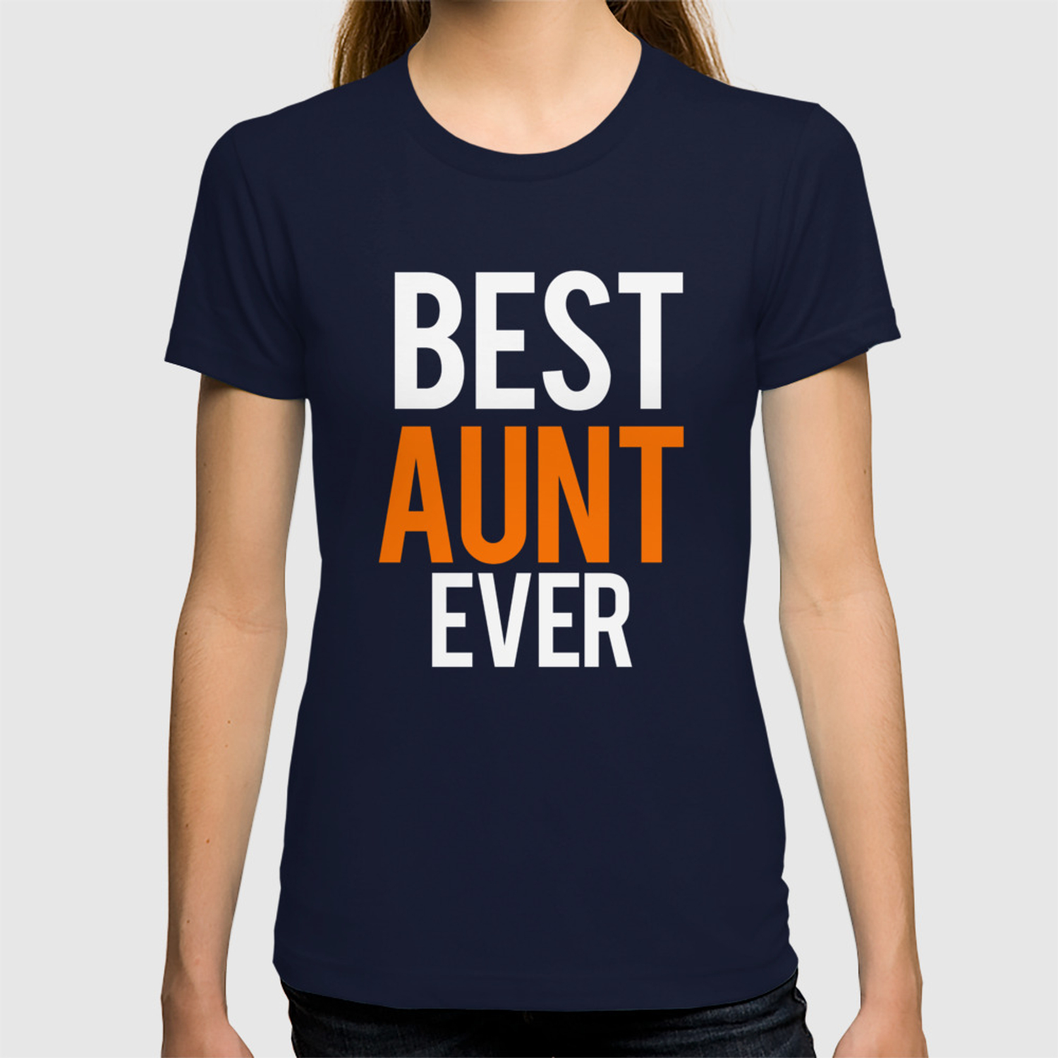 Great Aunt Gifts Best Aunt Ever Shirt T Shirt