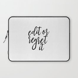 """Gift Writing Classroom Decor FUNNY QUOTE """"Edit Or Regret"""" Funny Wall Art Typography print Art Print Laptop Sleeve"""