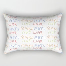 make art not war-anti-war,pacifist,pacifism,art,artist,arte,paz,humanities Rectangular Pillow