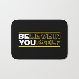 Believe In Yourself (Be You) Typography Bath Mat
