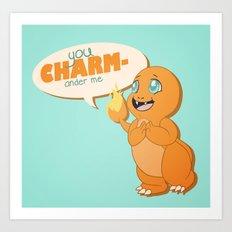 You CHARMander me Art Print