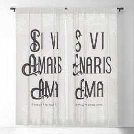 If you want to be loved, love! Blackout Curtain