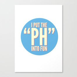 PH Canvas Print