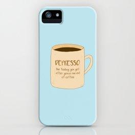 Depresso iPhone Case