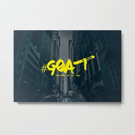 G.O.A.T (Greatest Of All Time) Urban Font Metal Print