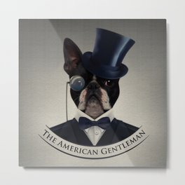 Boston Terrier  - The American Gentleman Metal Print
