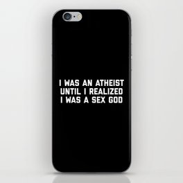 Sex God Funny Quote iPhone Skin