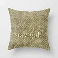 stay gold Throw Pillows featuring Stay Gold by Kelsey Roach