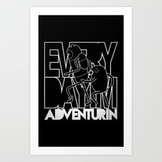 Every Day I'm Adventurin' - Light Art Print