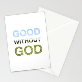 Good without God - Earth Stationery Cards