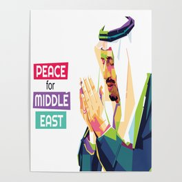 Peace For The Middle East King Salman Poster