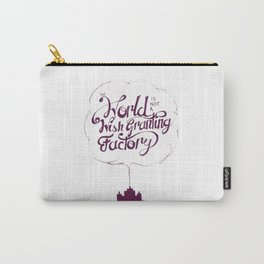 The World is Not a Wish Granting Factory Carry-All Pouch
