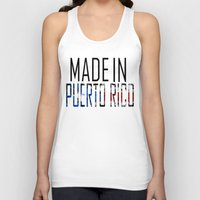 puerto rico Tank Tops featuring Made In Puerto Rico by VirgoSpice
