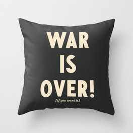 War is over!, if you want it, vintage art, peace, Yoko Ono, Vietnam War, civil rights Throw Pillow