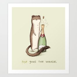 Pop Goes the Weasel Art Print