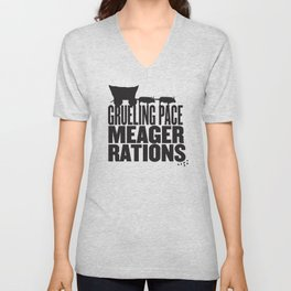 Grueling Pace Meager Rations (Black) Unisex V-Neck