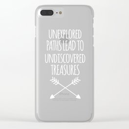 Unexplored Paths Travel Quote Clear iPhone Case