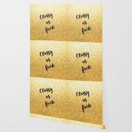 Gold Classy as fuck Wallpaper