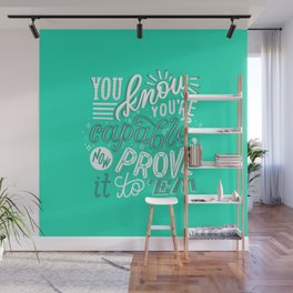 you are capable Wall Mural
