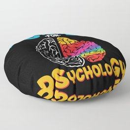 I get psyched for psychology Floor Pillow