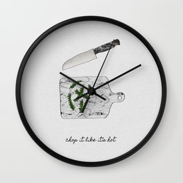 Chop It Like Its Hot, Kitchen Wall Decor Wall Clock
