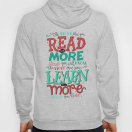 Read More Learn More Hoody