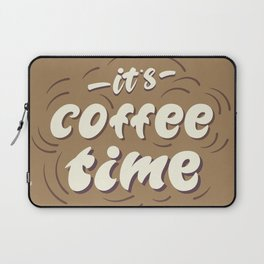 it's coffee time lettering Laptop Sleeve
