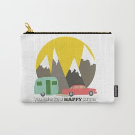 You Make Me a Happy Camper Carry-All Pouch