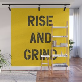 Rise and Grind black-white yellow typography poster bedroom wall home decor Wall Mural