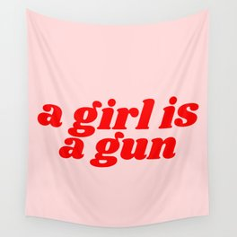a girl is a gun Wall Tapestry