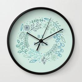 BE FREE - light blue Wall Clock