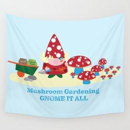 Gnome It All Mushroom Gardens Wall Tapestry