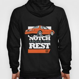 Notch Above the Rest Hoody