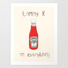 Tommy K Art Print