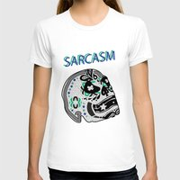 sarcasm T-shirts featuring Sarcasm by NENE W