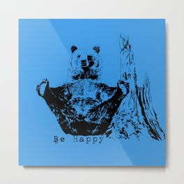 Happy To Bear It With You Metal Print