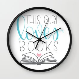 This Girl Loves Books Wall Clock