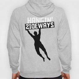 Hangin`Sideways Hoody