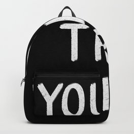 YOU'RE THE WORST Backpack