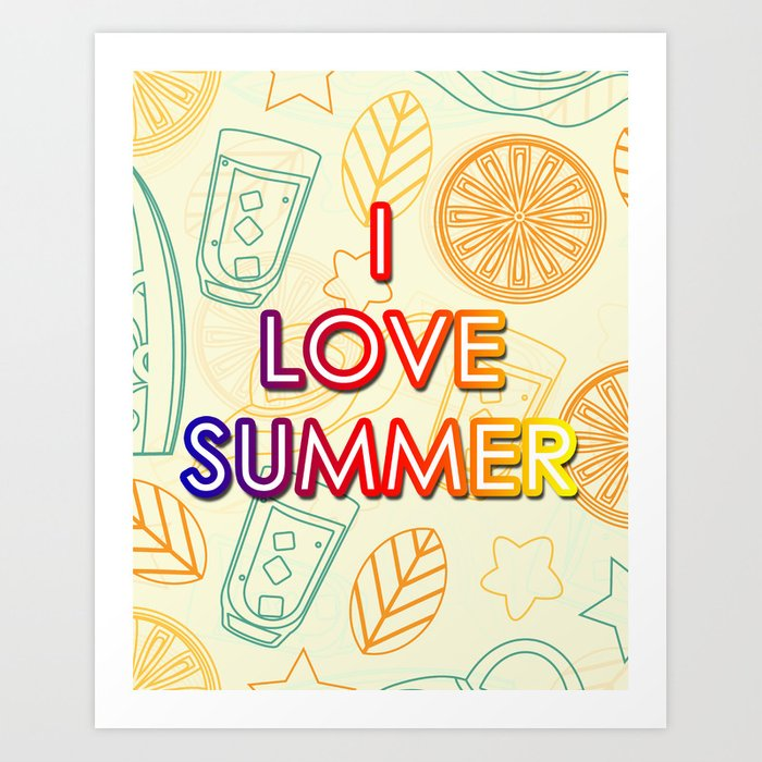 I Love Summer Art Print Wall Decor Inspirational Poster Motivational ...